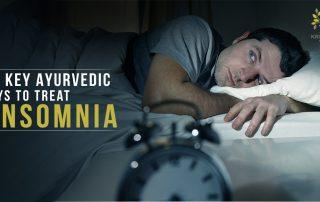 5 Key Ayurvedic Ways to Treat Insomnia